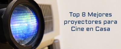 mejores proyectores para cine en casa